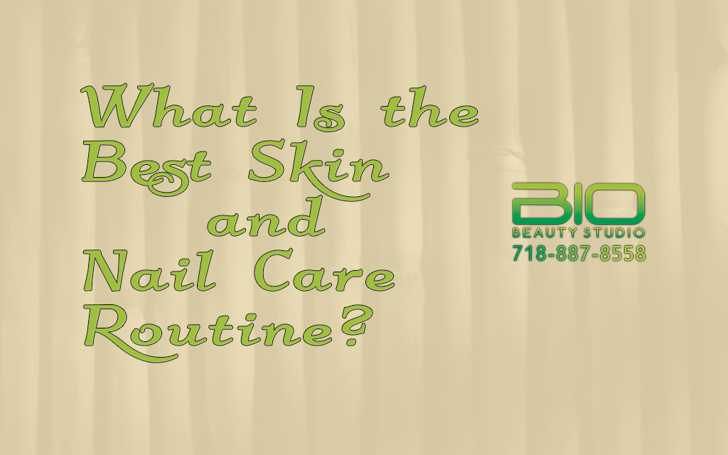 What-Is-the-Best-Skin-and-Nail-Care-Routine